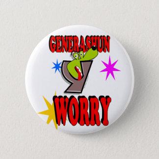 Generashun Y Worry Pinback Button