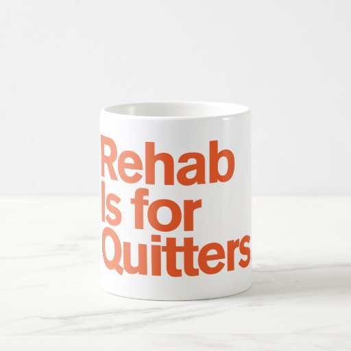 Generic Comedy™ / Rehab Is For Quitters. Coffee Mug