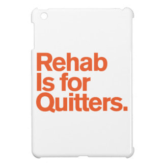 Generic Comedy™ / Rehab Is For Quitters iPad Mini Covers