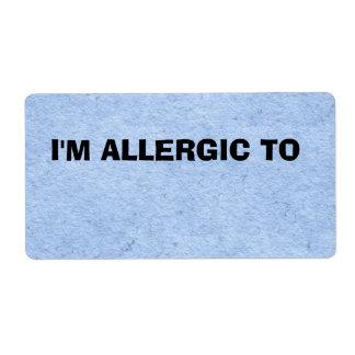 Generic  I'M ALLERGIC TO label