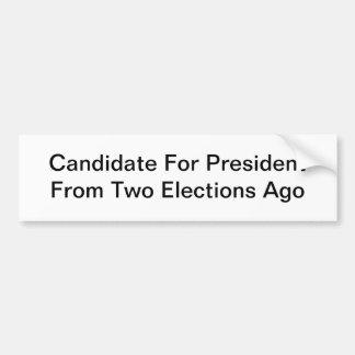 Generic Old Political Candidate Bumper Sticker
