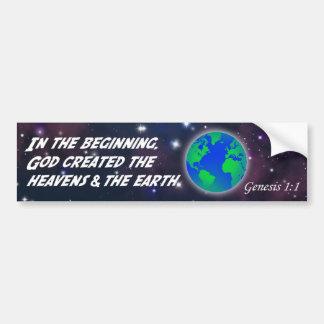 Genesis 1:1 In the beginning God - Earth Creation Bumper Sticker
