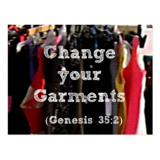 Genesis Bible Change your garments. Postcard