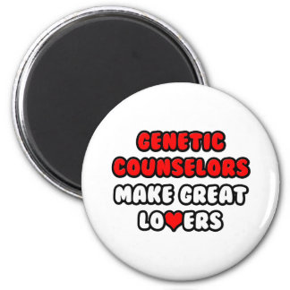 Genetic Counselors Make Great Lovers 2 Inch Round Magnet