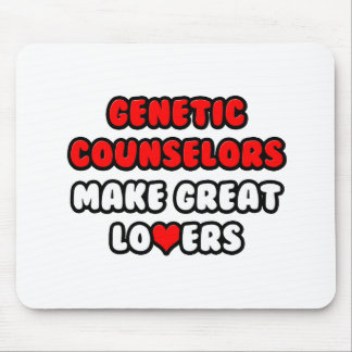 Genetic Counselors Make Great Lovers Mousepads