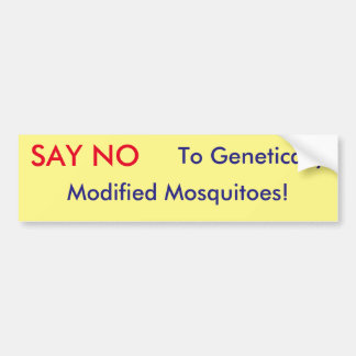 Genetically Engineered Mosquitoes Bumper Sticker