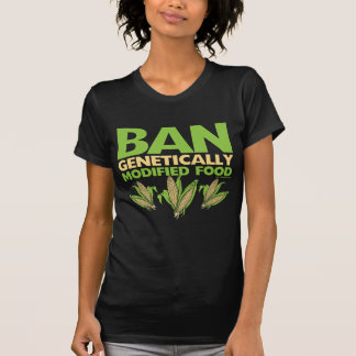 Genetically Modified Food GMO Tshirts