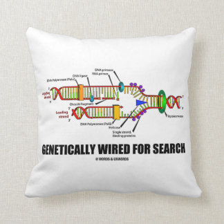 Genetically Wired For Search (DNA Replication) Pillows