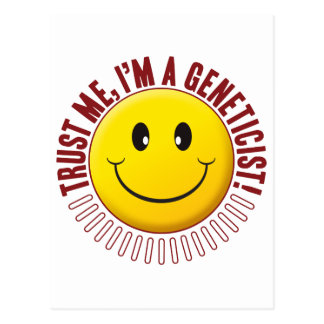 Geneticist Trust Smiley Postcard