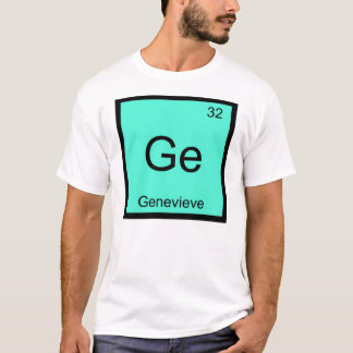 Genevieve  Name Chemistry Element Periodic Table T-Shirt