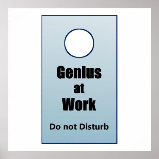 Genio en el trabajo - no perturbe posters