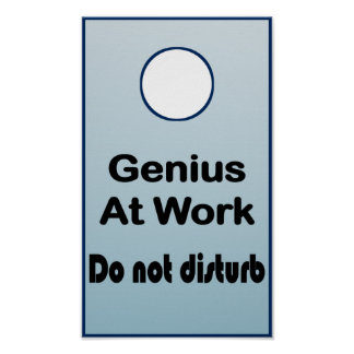Genius at Work - Do Not Disturb Poster