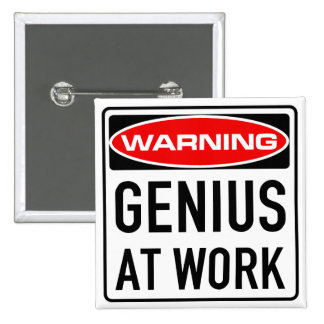 Genius At Work Funny Warning Road Sign 2 Inch Square Button