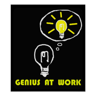 Genius at work poster