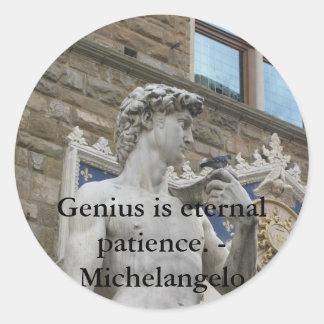 Genius is eternal patience. - Michelangelo quote Classic Round Sticker