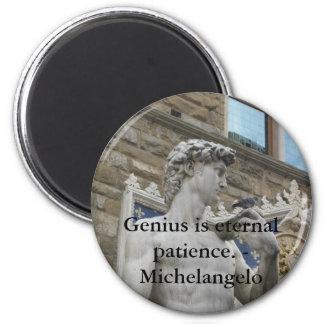 Genius is eternal patience. - Michelangelo quote Magnet