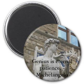 Genius is eternal patience. - Michelangelo quote Refrigerator Magnet