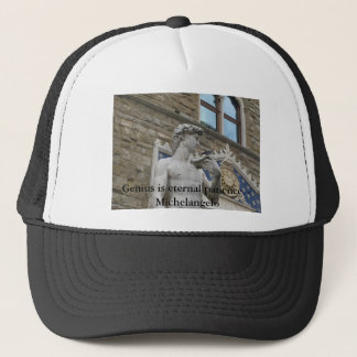 Genius is eternal patience. - Michelangelo quote Trucker Hat