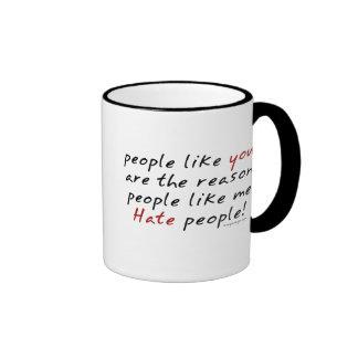 Gente como usted taza de la gente del odio