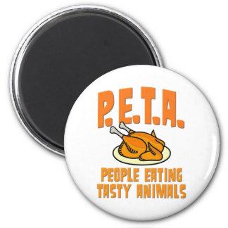 Gente de PETA que come animales sabrosos Imán Redondo 5 Cm