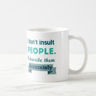 Gente del insulto tazas de café