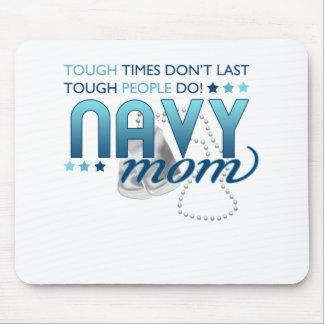 Gente dura mamá de la marina de guerra alfombrilla de ratón