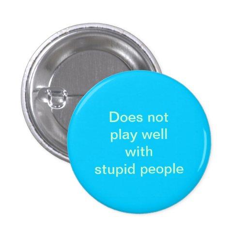gente estúpida pin