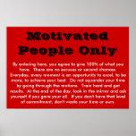 Gente motivada solamente póster