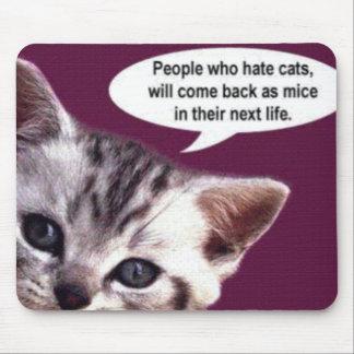 Gente que odia gatos… tapetes de ratón