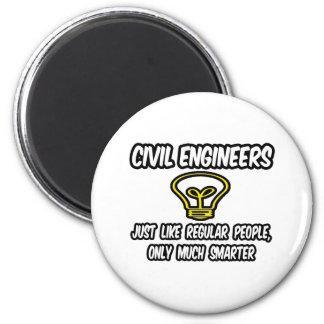 Gente regular civil de los ingenieros…, solamente  imán redondo 5 cm