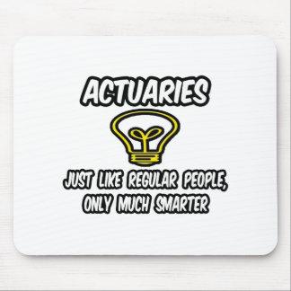Gente regular de los actuarios…, solamente más ele alfombrillas de ratones
