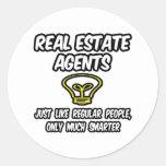 Gente regular de los agentes inmobiliarios…, solam pegatinas