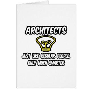 Gente regular de los arquitectos…, solamente más e tarjeta de felicitación