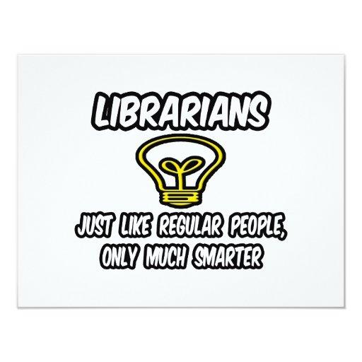 """Gente regular de los bibliotecarios…, solamente invitación 4.25"""" x 5.5"""""""