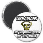 Gente regular de los bibliotecarios…, solamente má iman de frigorífico