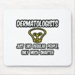 Gente regular de los dermatólogos…, solamente más  tapete de ratón