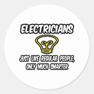 Gente regular de los electricistas…, solamente más pegatina redonda