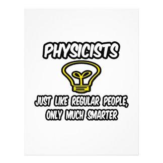 Gente regular de los físicos…, solamente más elega membrete