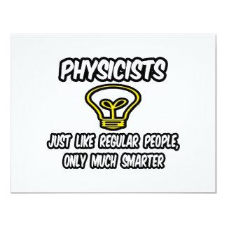 """Gente regular de los físicos…, solamente más invitación 4.25"""" x 5.5"""""""