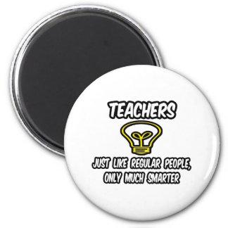 Gente regular de los profesores…, solamente más el imán redondo 5 cm