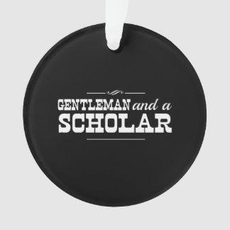 Gentleman and a Scholar Ornament