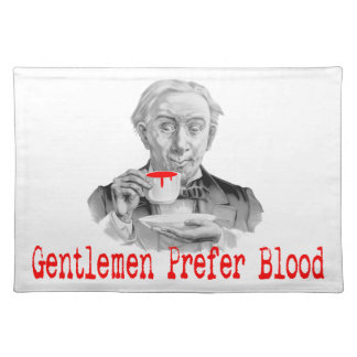 Gentlemen Prefer Blood Placemat