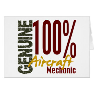 Genuine Aircraft Mechanic Greeting Card