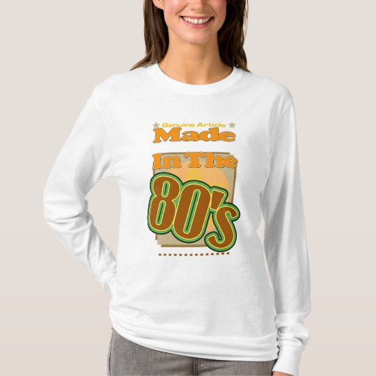 Genuine Article Made In the 80's T-Shirt