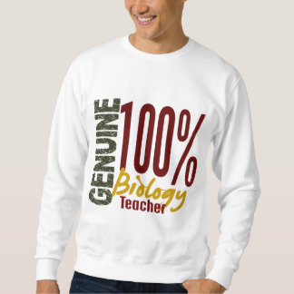 Genuine Biology Teacher Sweatshirt