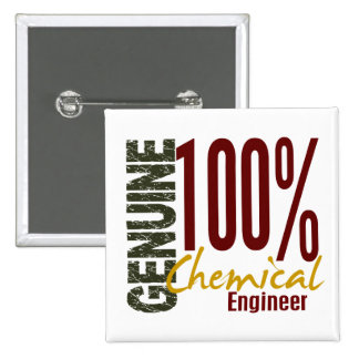 Genuine Chemical Engineer Pinback Button