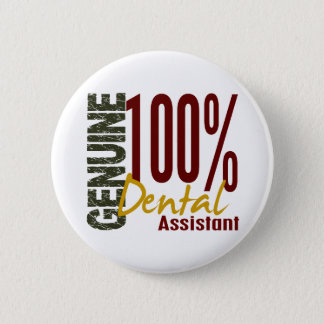 Genuine Dental Assistant Button