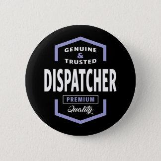 Genuine Dispatcher Gift Ideas Button