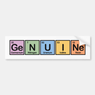 Genuine made of Elements Bumper Stickers