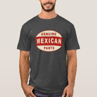 Genuine Mexican Parts T-Shirt